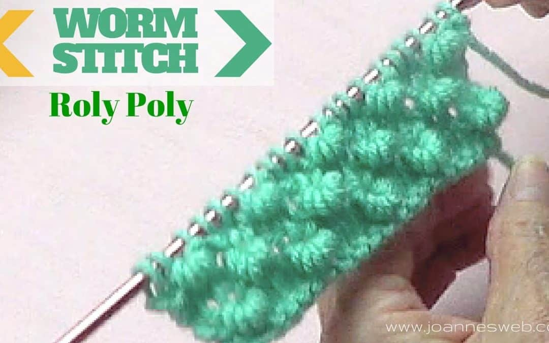Worm or Roly Poly Knitting Stitch