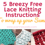 5 Breezy Free Lace Knitting Instructions To Wrap Up This Summer