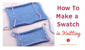How To Make a Swatch in Knitting