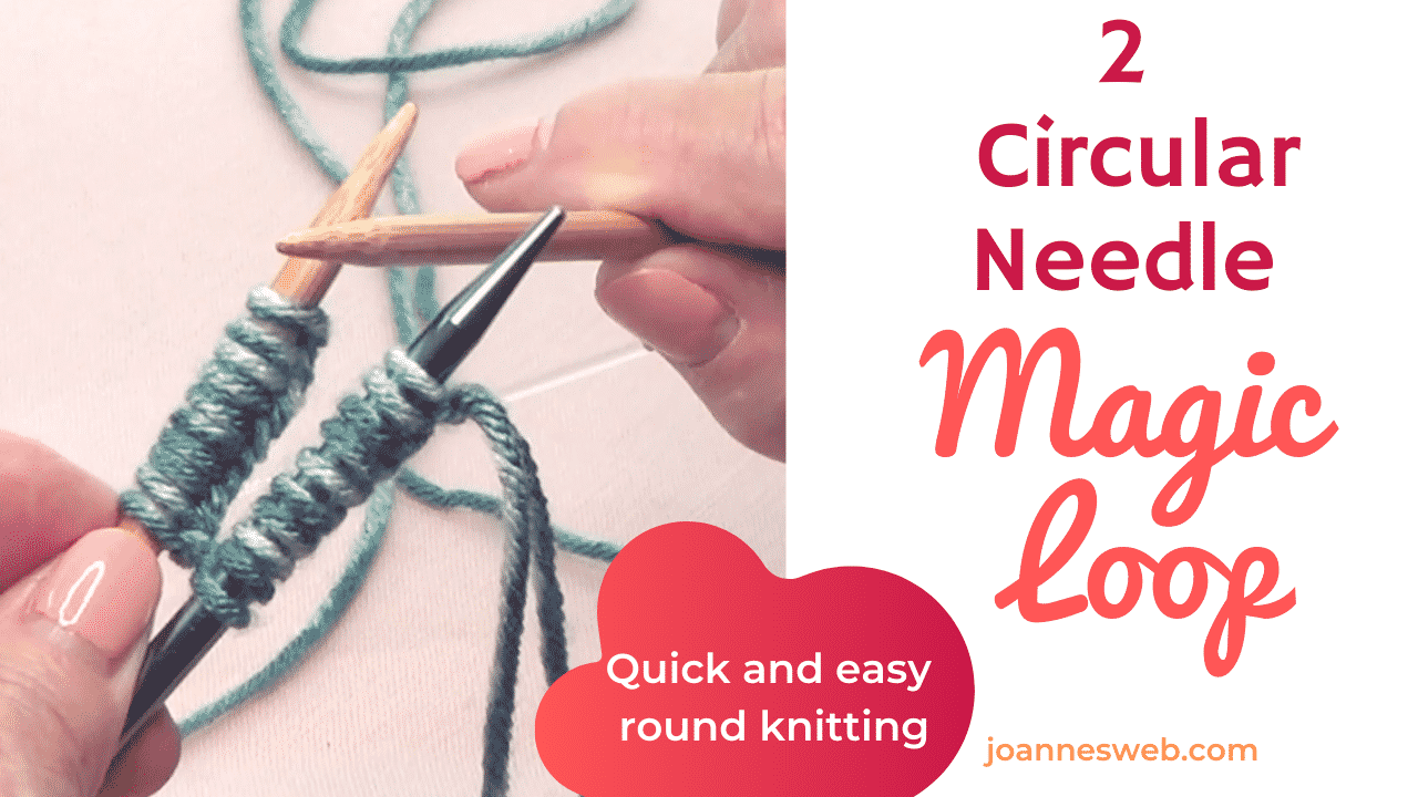 Circular Needle Magic Loop Knitting Method