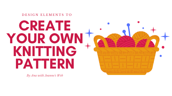 Design Elements To Create Your Own Knitting Patterns or Projects