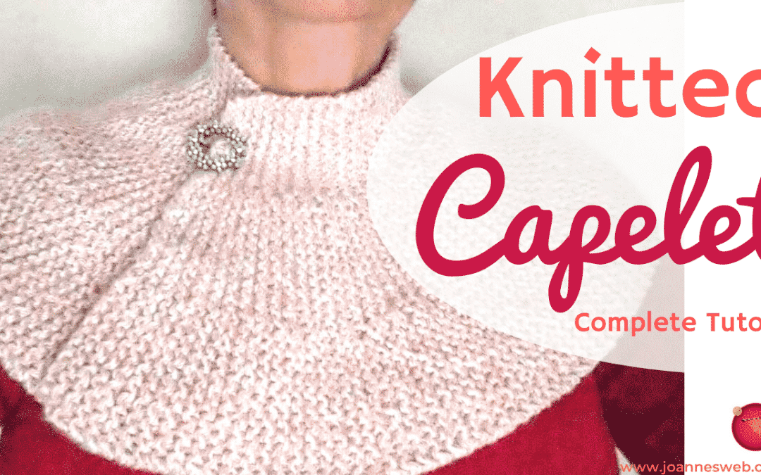 How To Knit A Cape – Capelet Knitting Tutorial Pattern Instructions