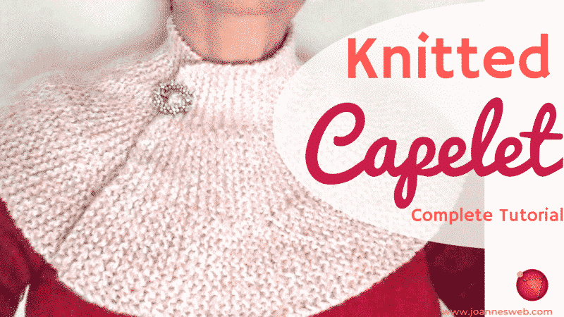 Knitted Capelet Collection PDF Pattern Instructions