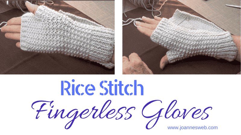 Knitted Rice Stitch Fingerless Gloves Instructions