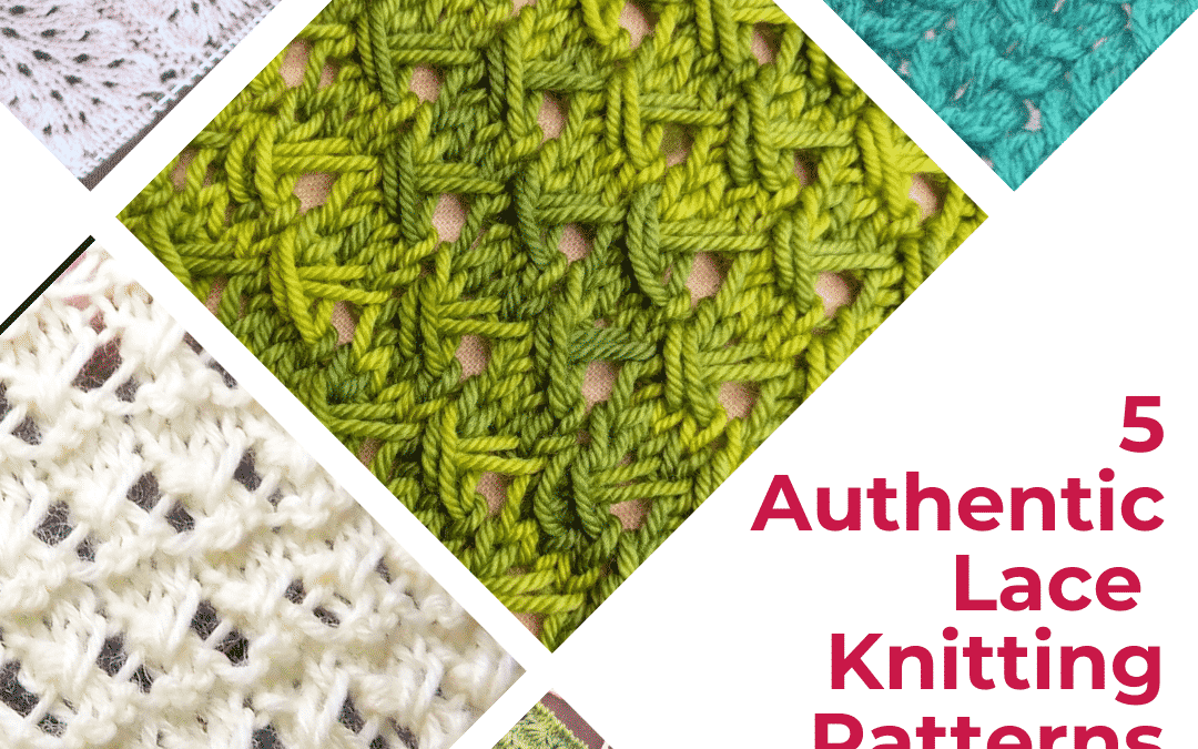 5 Authentic Lace Knitting Patterns You Must Try Today