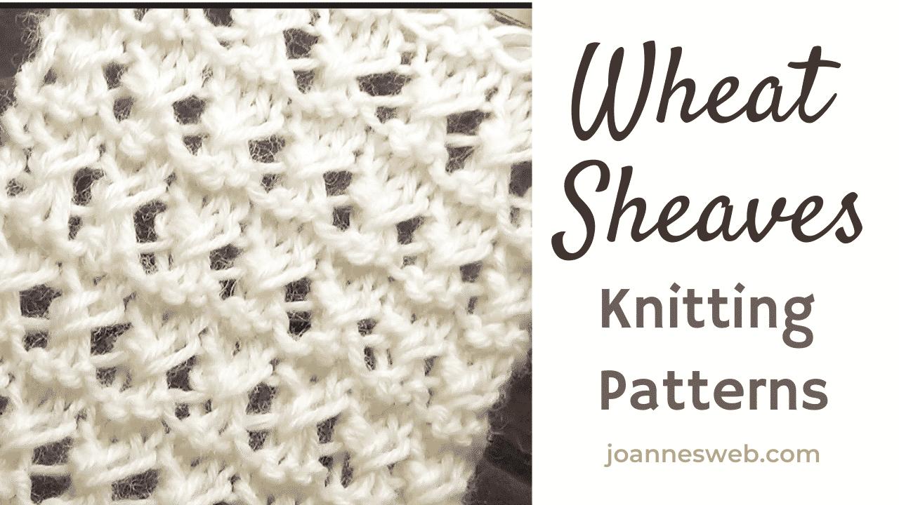Wheat Sheaves Knitting Pattern