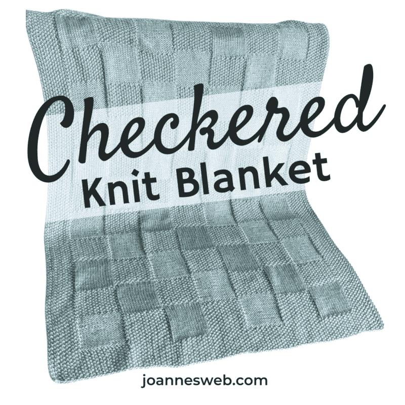 Checkered Baby Blanket Knitting Pattern